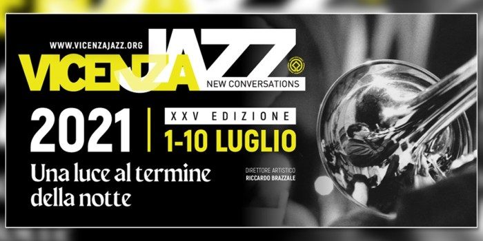Vicenza Jazz 2021, il programma della 25esima edizione