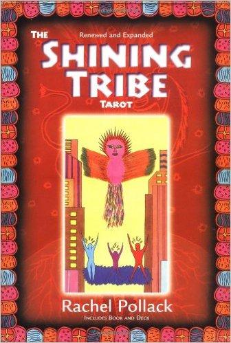 The Shining Tribe Tarot by Rachel Pollack