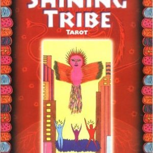 The Shining Tribe Tarot by Rachel Pollack