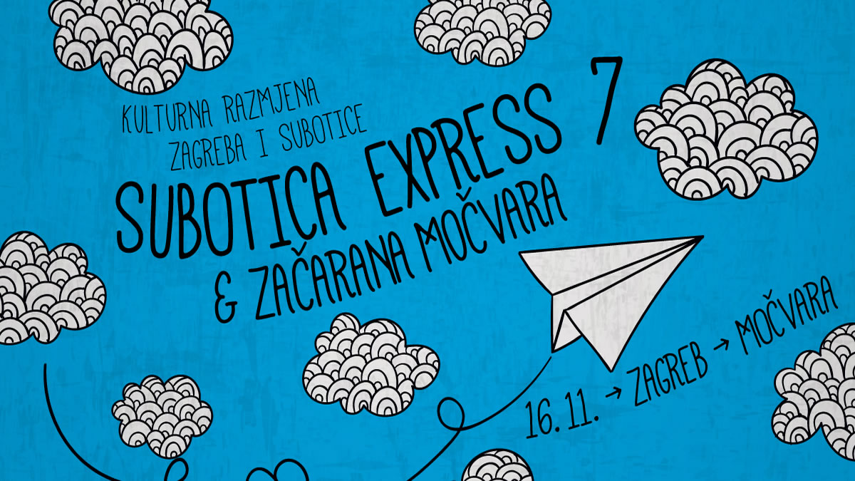 subotica express / klub močvara zagreb 2019