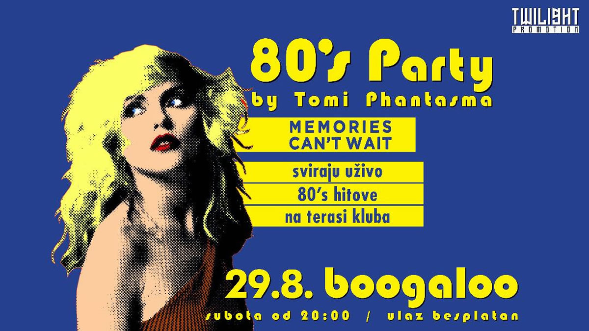 80`s party - cover band `memories cant wait` - boogaloo zagreb 2020