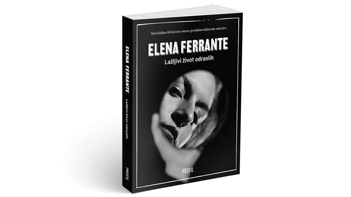 elena ferrante - lažljivi život odraslih - 2020