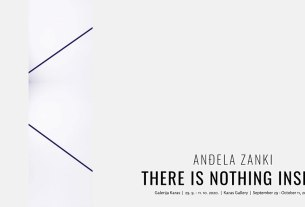 anđela zanki - there is nothing inside - galerija karas - 2020