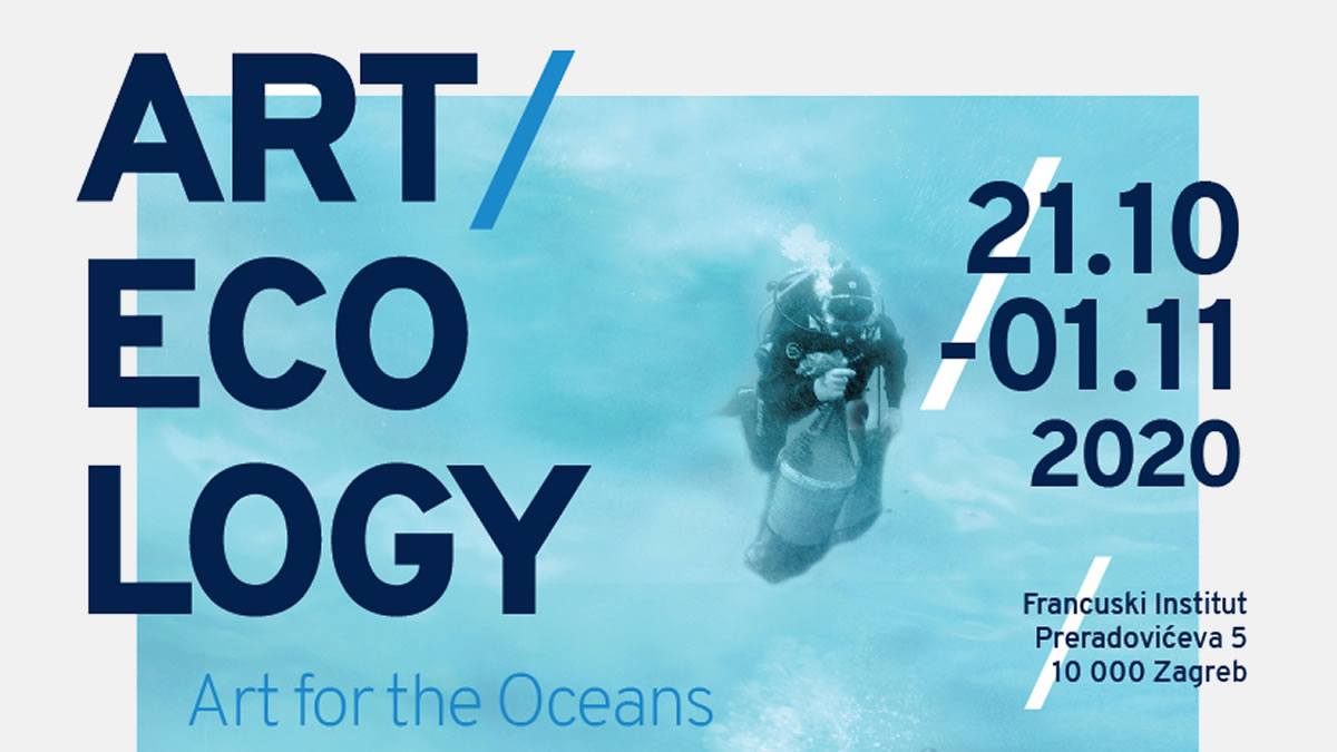 "izložba ""art ecology - art for the oceans"" - francuski institut - 2020."