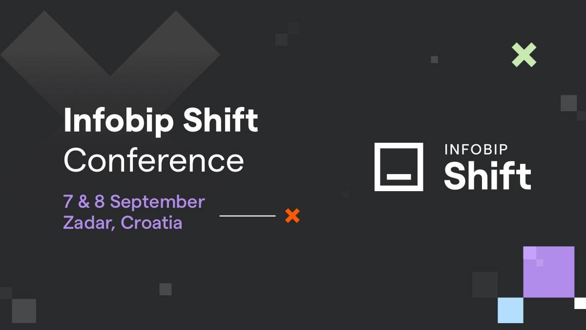infobip shift 2021 - developer conference - zadar croatia