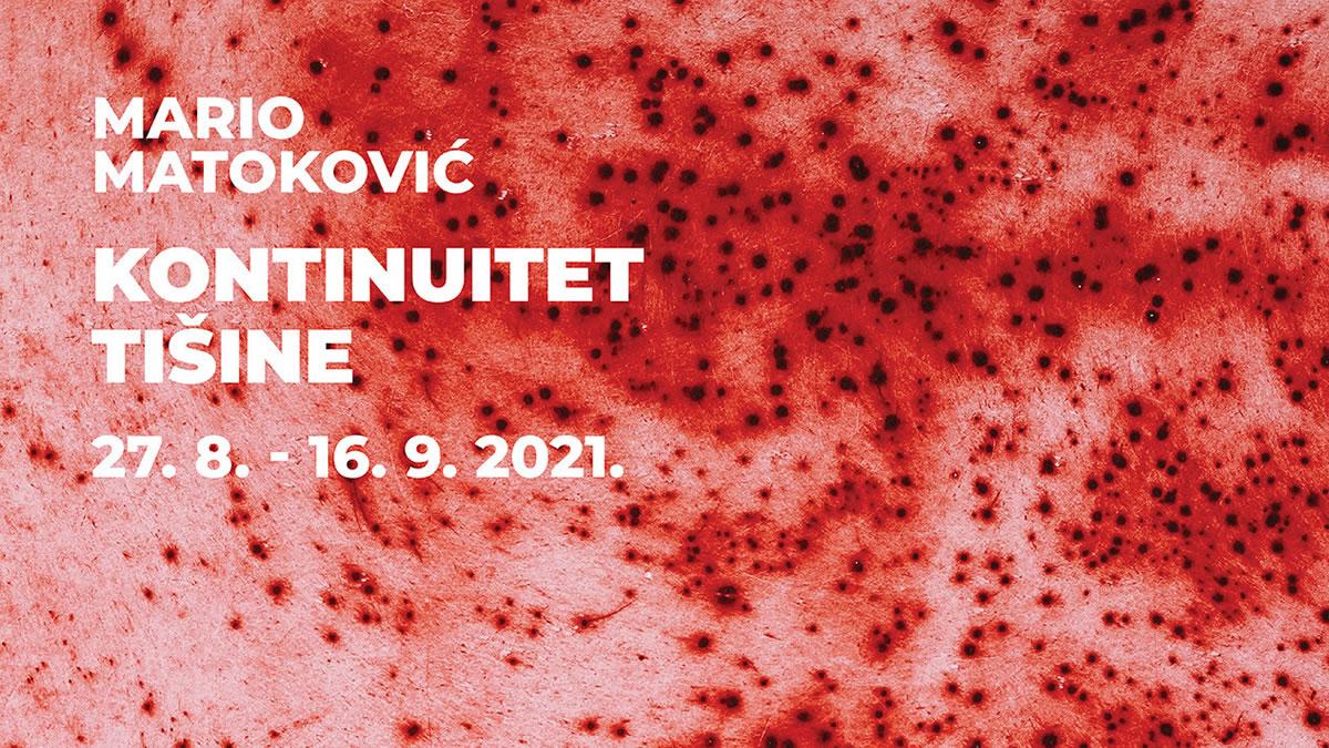 mario matoković - kontinuitet tišine - 2021.