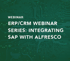 ERP/CRM Webinar Series: Integrating SAP with Alfresco