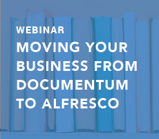 Moving Your Business from Documentum to Alfresco