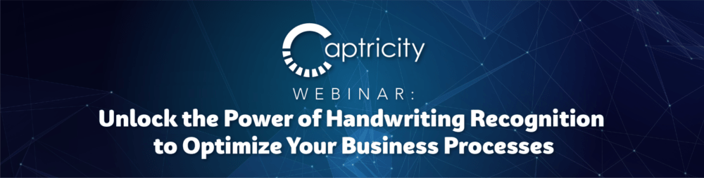 Webinar Recap: Unlock the Power of Captricity Handwriting Recognition