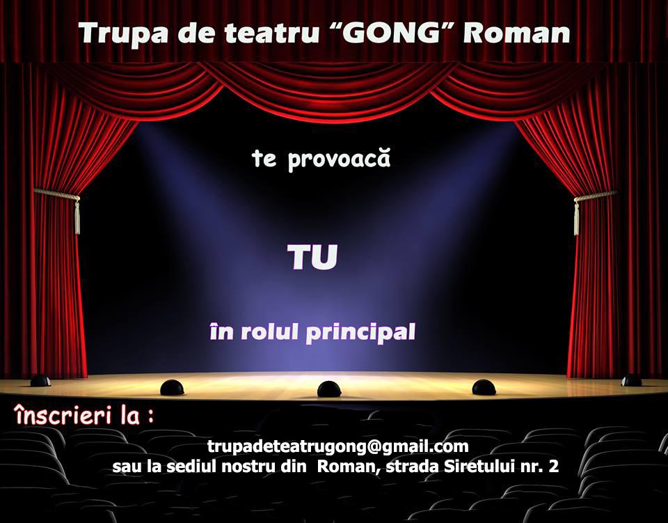 """Trupa de teatru """"Gong"""" caută tineri actori"""