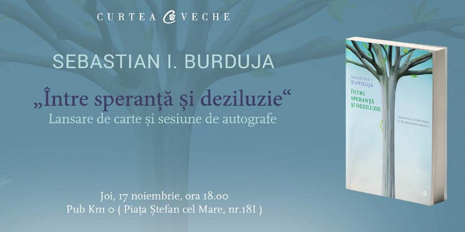 """Sebastian Burduja lansează volumul """"Între speranță și deziluzie"""""""