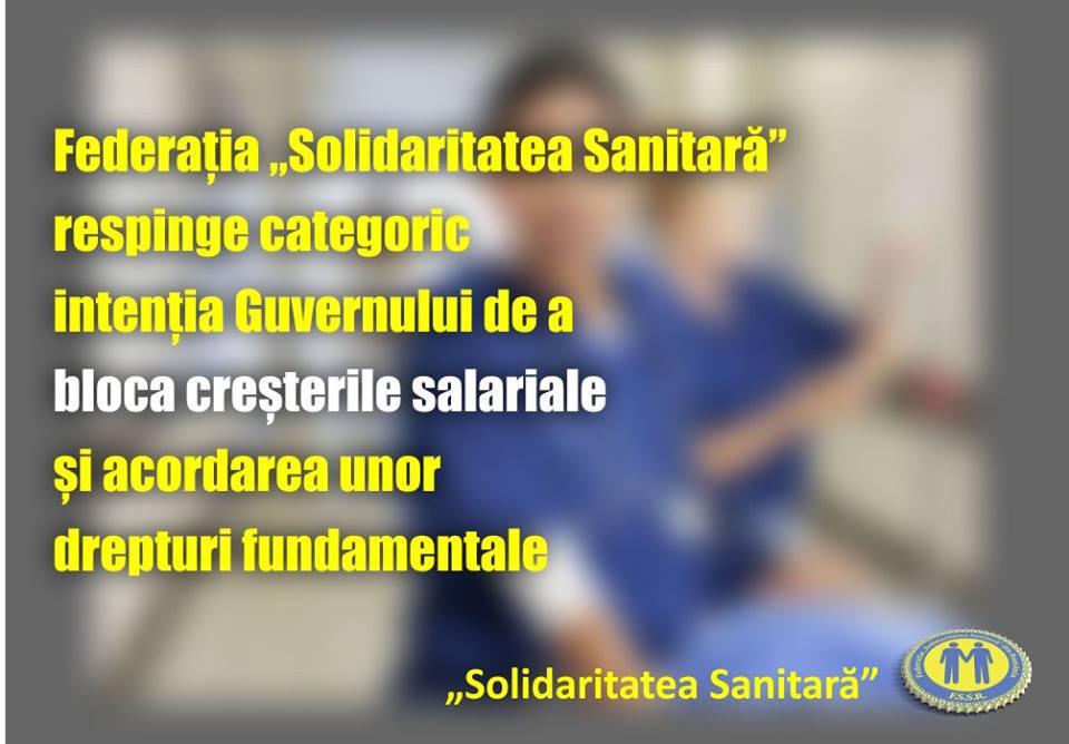 """Federația """"Solidaritatea Sanitară"""" respinge categoric intenția Guvernului de a bloca creșterile salariale și acordarea unor drepturi fundamentale"""