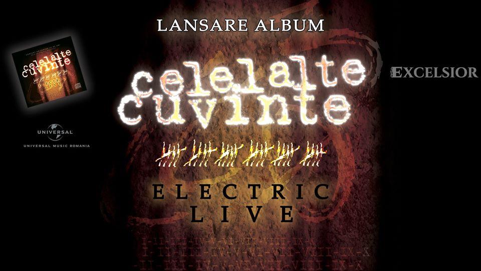 """Trupa """"Celelalte Cuvinte"""" lansează albumul """"Electric Live"""", la Restaurantul """"Excelsior"""" din Roman"""