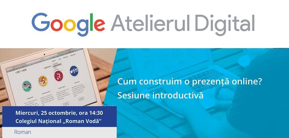 Google Atelierul Digital revine la Roman
