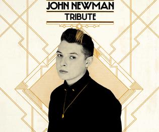 John_Newman_Tribute