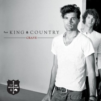 For King and Country crave