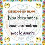 De blog en blog: Nos idées futées pour une rentrée avec le sourire