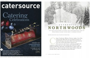 "Zilli Hospitality Group Featured in Catersource Magazine Article, ""Authentic Northwoods"""