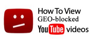 Youtube geo-block fix