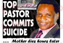 TOP PASTOR COMMITS SUICIDE, MOTHER DIES HOURS LATER
