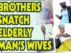 BROTHERS SNATCH ELDERLY MAN'S WIVES