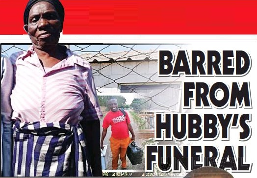 BARRED FROM HUBBY'S FUNERAL