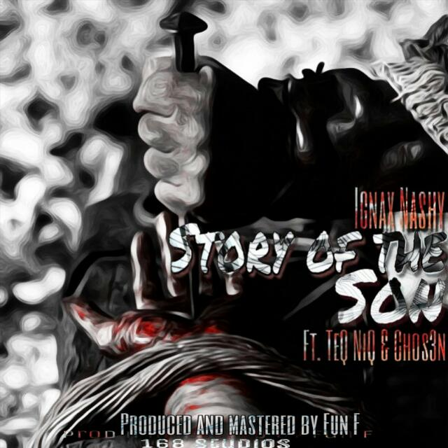 Story Of The Son Prod by FUN F @ignaxboi @teqniq @nyashamartin/chosen