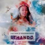 Lindi Marc Releases New Single 'Uthando' @Lindimarc