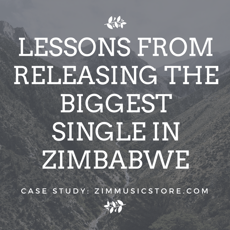 Lessons from releasing the biggest single in Zimbabwe