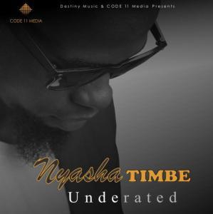 Nyasha Timbe -Underated