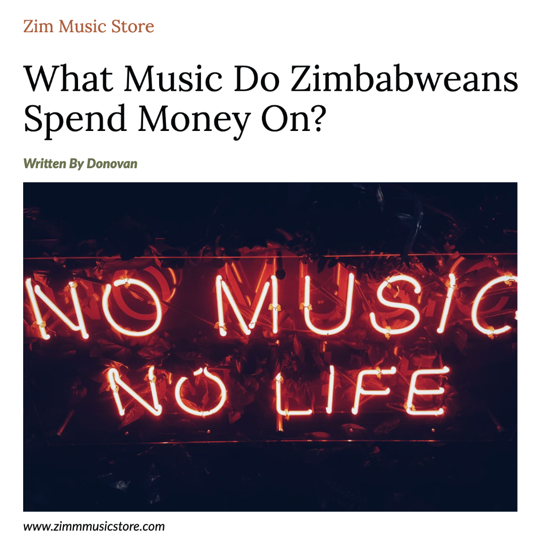 What Music Do Zimbabweans Spend Money On