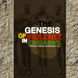 Genesis of Violence in Zimbabwe the house of books