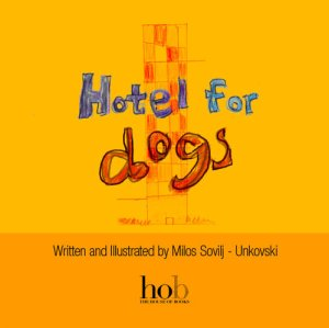 hotel for dogs front cover house of books