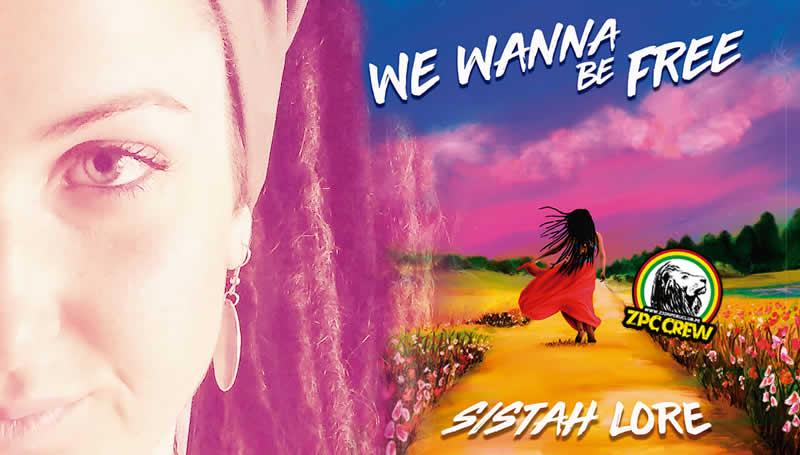 "SISTAH LORE nos presenta ""We Wanna Be Free"""