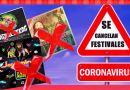 CORONAVIRUS COVID 19 - SUSPENDEN FESTIVALES