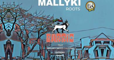 MALLYKI ROOTS - BARRIO