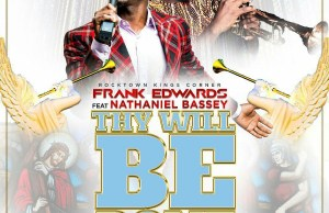 Download music-frank edwards-thy will be done (ft. Nathaniel bassey)