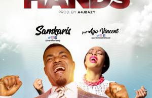 SAMKARIS FEAT. AYO VINCENT-lift your hands