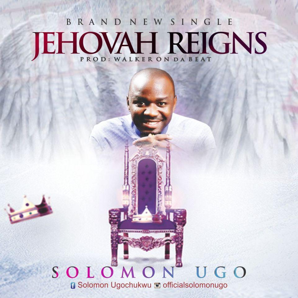 Solomon Ugo - Jehovah Reigns 1.jpg