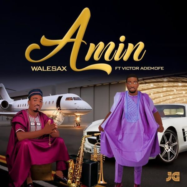 amin by Walesax - Featuring - Victor - Ademofe.jpg