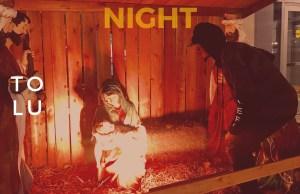 tolu - oh holy night.jpg