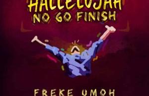 Freke-Umoh-Hallelujah-No-Go-Finish.jpg