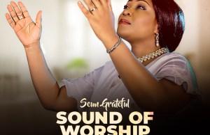 Sound of worship - seun grateful.jpg