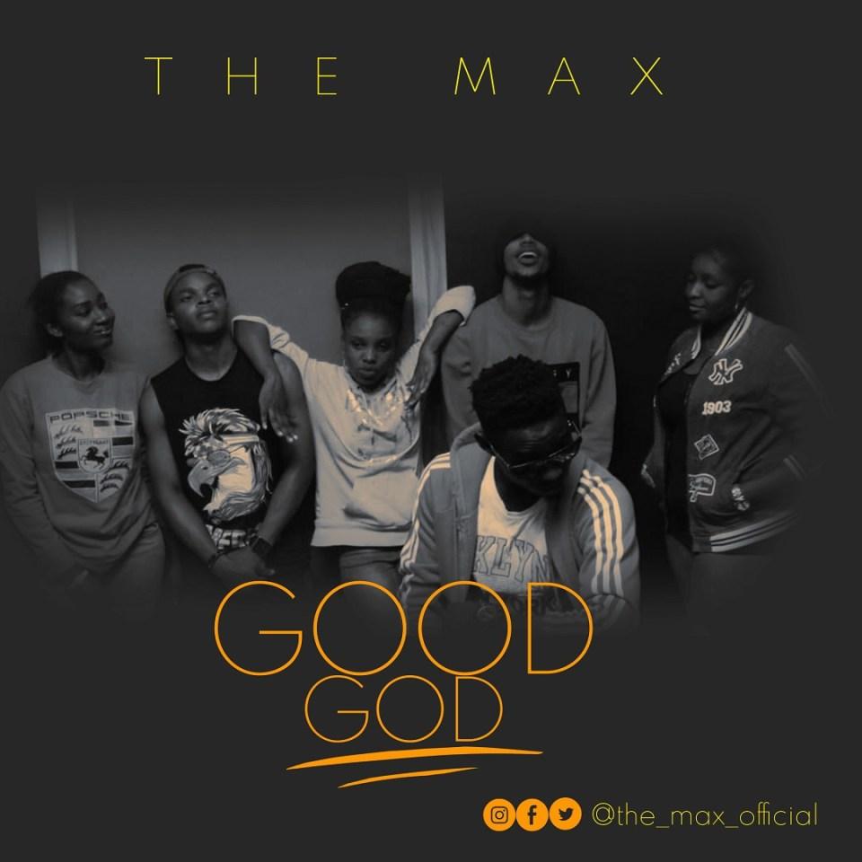 The Max - Good God.jpg