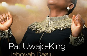 pat uwaje-king-jehovah daalu (thank you jehovah) download.jpg