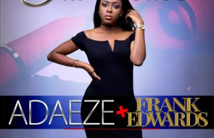Adaeze-Idi-Ebube ft. Frank edwards.jpg