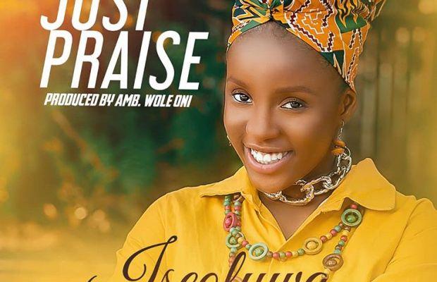 Iseoluwa - just praise