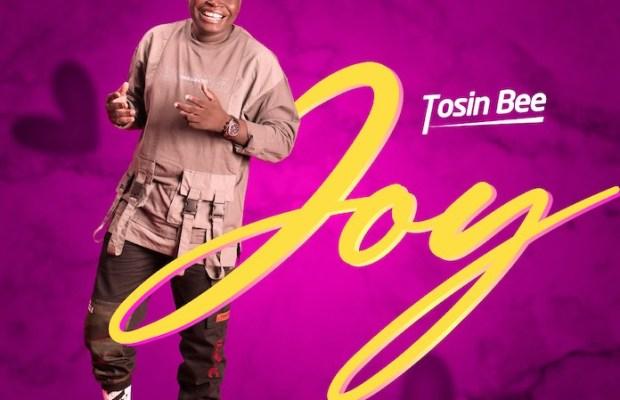 Tosin Bee - Joy
