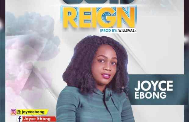 God reign by Joyce EBONG