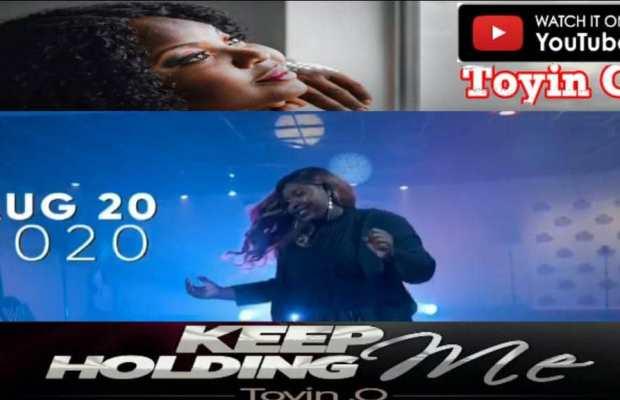 Keep Holding Me - Toyin o (video)